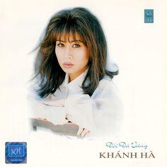 Chia Sẻ Music: Khánh Hà CD33 - Đời Đá Vàng (NRG)