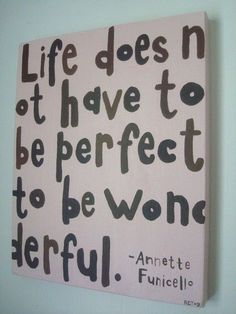 """Life Does Not Have To Be Perfect To Be Wonderful"" ;)  - Annette Funicello #Quote #ScentsySpirit #Optimism #JoinScentsy #WordsOfWisdom"