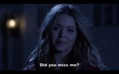 Did you miss me? #PLL