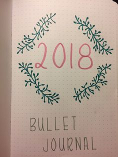 bullet journal 2018 front page bullet journal first page cover page