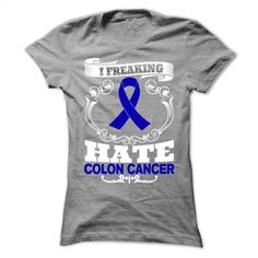 Hate Colon Cancer T Shirts, Hoodies, Sweatshirts - #mens #black hoodie mens. ORDER NOW => https://www.sunfrog.com/LifeStyle/Hate--Colon-Cancer-4441-SportsGrey-58774235-Ladies.html?60505