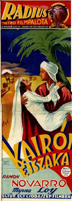 """Ramon Novarro kora egyik legnagyobb sztárja, a """"latin szerető"""" tökéletes megtestesítője volt. A Kairói éjszaka c. filmet 1934-ben mutatták be. http://hdl.handle.net/2437/119935"""