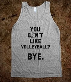 Volleyball or bye. #volleyball