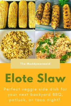 Elote Slaw, perfect side dish for potluck  or backyard BBQ, vegetarian, vegan, meatless monday, mexican street corn, veggie, sides Potluck Side Dishes, Veggie Side Dishes, Bbq Vegetarian, Southern Coleslaw, Cabbage Juice, Homemade Popcorn, Mexican Street Corn, Homemade Tortillas, Slaw Recipes