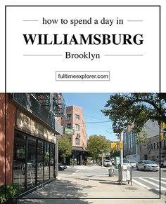How to spend a day in Williamsburg, Brooklyn New York City - Full Time Explorer - Unique Things to do like a local NYC New York City Travel Honeymoon Backpack Backpacking Vacation #travel #honeymoon #vacation #backpacking #budgettravel #offthebeatenpath #bucketlist #wanderlust #NYC #NewYork #NewYorkCity #America #USA #UnitedStates #exploreNYC #visitNYC #seeNYC #discoverNYC #travelNYC #NYCVacation #NYCTravel #NYCHoneymoon