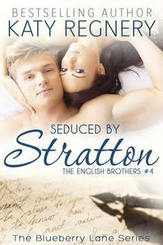 Seduced by Stratton (The English Brothers, #4)
