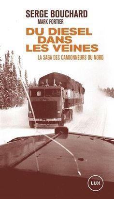 [...]. De novembre 1975 à octobre 1976, Serge Bouchard a voyagé avec des camionneurs dans le Nord-Ouest québécois. Son but: étudier et observer leur travail pour en faire le sujet de sa thèse de doctorat. Serge Bouchard et Mark Fortier ont transformé la matière de cette recherche ethnographique unique en un portrait vivant et pénétrant du monde des routiers. [...]. Cote: HD 8039 M7952Q4B68 2021 Diesel, Audiobooks, Dan, Ebooks, Reading, 1975, Movie Posters, Outdoor, Ignorance