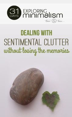 dealing with sentimental clutter without losing the memories | 31 Days Exploring Minimalism | simple living | keepsakes | upcycling