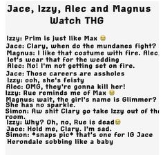 Jace, Izzy, Magnus, and Alec watch the Hunger Games.  HAHA 'That's one for IG' :'D