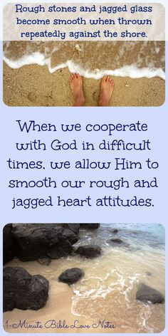 When we realize our difficulties are helping to smooth off our rough edges and make us more like Jesus, it helps us persevere. Double click image to read 1-minute devotion.