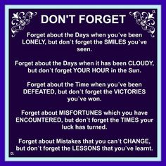 DON'T FORGET...