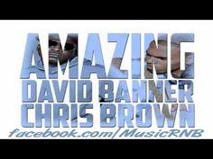 """#nowplaying   David Banner feat. Chris Brown - """"Amazing"""" -"""