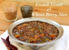 Food | Pleasure | Health: French Lentil & Wheat Berry Stew | Meatless Monday
