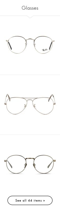 """""""Glasses"""" by laylah-wish ❤ liked on Polyvore featuring accessories, eyewear, eyeglasses, glasses, sunglasses, ray ban glasses, ray ban eyewear, lens glasses, metal glasses and ray-ban eye glasses"""