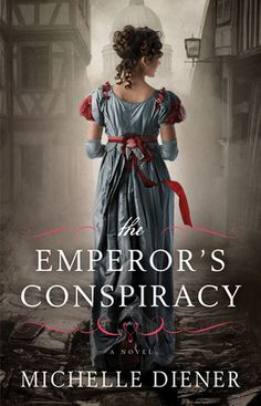 New books on my shelves: THE EMPEROR'S CONSPIRACY BY MICHELLE DIENER