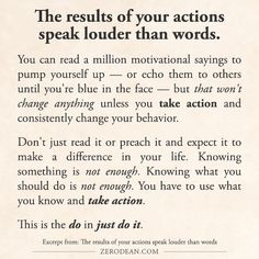 Excerpt from: The results of your actions speak louder than words