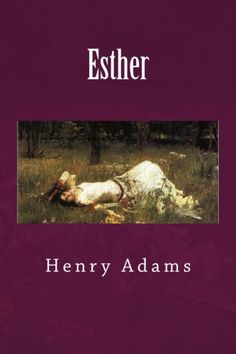 Find out in this surprisingly insightful work by Henry Adams, who originally published the work under the nom de plume, Frances Compton Snow. While Esther's plot may sound like one pulled from today's romantic comedies, Adams creates a story filled with tension and personality clashes, painted against a backdrop of arguments about religion, science, art and poetry. CreateSpace eStore: https://www.createspace.com/4872116