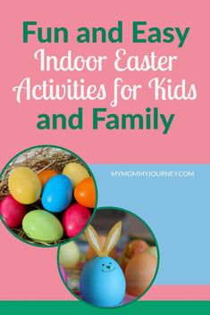 Fast, Easy Indoor Easter Activities for Kids and Family - My Mommy Journey