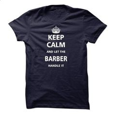 Let the BARBER - printed t shirts #shirt with quotes #sweatshirt kids