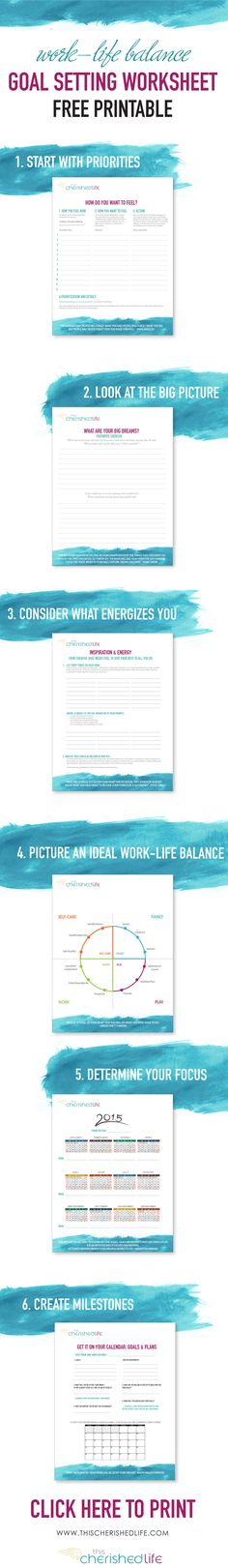 FREE goal setting printable worksheet - Set goals that matter for work life balance especially for busy moms