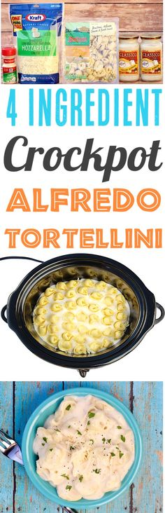 Crockpot Alfredo Tortellini Pasta Recipe!  So EASY and perfect for busy weeknights!  Just 4 Ingredients and you're done... add it to your menu this week!