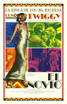A Spanishlanguage poster for Ken Russell's 1971 musical comedy film 'El Novio' starring Twiggy