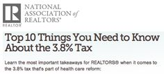 Learn the most important takeaways for REALTORS® when it comes to the 3.8% tax that's part of health care reform