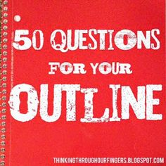 Thinking Through Our Fingers: 50 Questions for Your Outline writing advice Fiction Writing, Writing Advice, Writing Resources, Writing Help, Writing Skills, Writing A Book, Writing Ideas, Writing Studio, Writing Genres