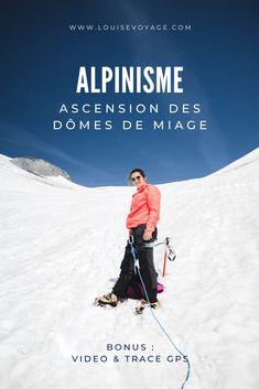 Alpinisme Weekend France, Road Trip, Glacier, Blog Voyage, Mountains, Nature, Travel, Train Trip, Travel Photography