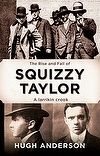 Squizzy Taylor: The Rise and Fall of a Larrakin Crook by Hugh Anderson. Melbourne in the was a crime-ridden city in which no one was safe . Squizzy Taylor ruled the underworld. True Crime, Underworld, Biography, City, 1920s, Melbourne, Books, Movie Posters, Fall
