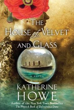 The House of Velvet and Glass by Katherine Howe -- Still reeling from the deaths of her mother and sister on the Titanic, Sibyl Allston is living a life of quiet desperation with her taciturn father and scandal-plagued brother in an elegant town house in Boston's Back Bay. Trapped in a world over which she has no control, Sibyl flees for solace to the parlor of a table-turning medium. #books #reading