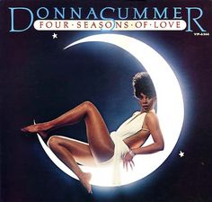 Donna Summer will I always be the Queen of Disco to me...my mother played this album every damn day!!!