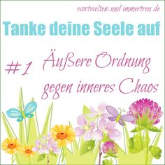 http://immertreues.blogspot.de/2014/09/tank-deine-seele-auf-1-auere-ordnung.html