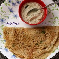 Instant Oats Dosa - Easy crepe with Oats
