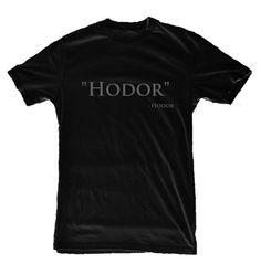 Hey, I found this really awesome Etsy listing at http://www.etsy.com/listing/123239481/game-of-thrones-shirt-hodor