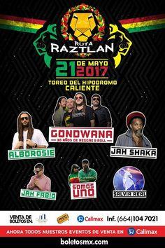 #RutaRaztlan llega con Gondwana Alborosie Official Page Jah Shaka Official y mucho mas.   21 mayo / Toreo del Hipódromo Caliente  Boletos YA a la venta.