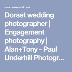 Dorset wedding photographer   Engagement photography   Alan+Tony - Paul Underhill Photography