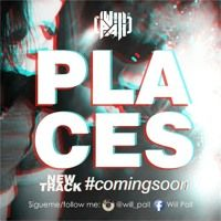 Will Pall - Places! (Original Mix) by Will Pall on SoundCloud