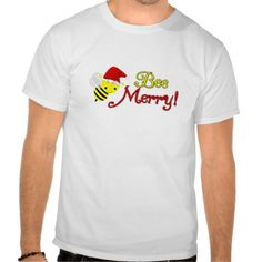 Bee Merry Christmas Holiday Bumblebee Santa Shirt. get it on : http://www.zazzle.com/bee_merry_christmas_holiday_bumblebee_santa_shirt-235486019937656508?view=113483422920275979&rf=238054403704815742