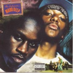 """Mobb Deep - """"The Infamous""""(1995)  Members: Havoc, and Prodigy"""