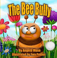 Featured Ebook : The Bee Bully by Angela Muse , An entertaining and educational stars Children's Book - This is the story of a grumpy bee who learns that treating others with kindness is the best way to earn friends. Books About Bullying, Spider Book, Bullying Activities, Free Kids Books, Kid Books, Childrens Ebooks, Bee Do, Bullying Prevention, Star Children