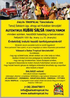 Kubai salsa  tanfolyamok (Casino, Rueda de Casino, Lady&Man Style)  1051.Bp.Arany J. u 10 www.salsatropical.hu