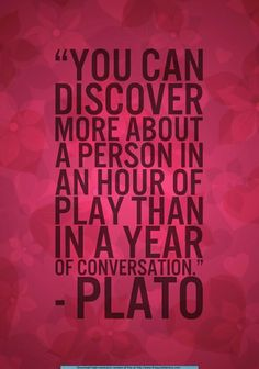 This is a great quote about play based learning because you can tell more a Quotable Quotes, Wisdom Quotes, True Quotes, Quotes To Live By, Motivational Quotes, Inspirational Quotes, Amazing Quotes, Great Quotes, Play Quotes