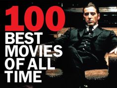 Checklist: The 100 best movies of all time ranked and reviewed