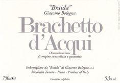 2011 Giacomo Bologna Braida Brachetto d'Acqui