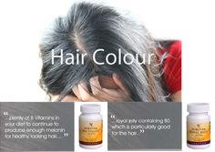 B Vitamins help your body create melanin, which give your hair colour. The lack of melanin as we grow older is what causes your hair to turn grey. To keep your hair's rich colour, ensure you are consuming plenty of B Vitamins in your diet to continue to produce enough melanin for healthy looking hair. Forever Bee Pollen and Forever Royal Jelly are high natural sources of B Vitamins. http://www.healeraloe.flp.com