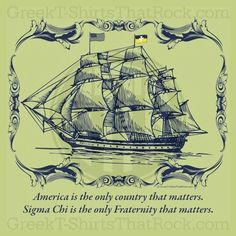 Rush Sigma Chi. Sailboat, Bid Day. Frat, Buy all you Sorority and Fraternity apparel with GREEKTSHIRTSTHATROCK today 800-644-3066.