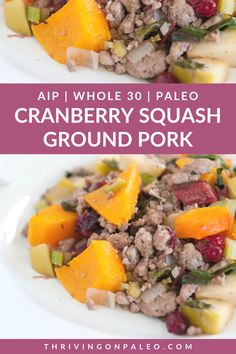 This Paleo AIP and gluten-free dinner recipe combines ground pork and some fall ingredients like butternut squash and cranberries to make a wonderful meal. The post Cranberry Squash Ground Pork appeared first on Tasty Recipes. Gluten Free Recipes For Dinner, Paleo Recipes Easy, Paleo Dinner, Whole 30 Recipes, Pork Recipes, Real Food Recipes, Dinner Recipes, Entree Recipes, Fall Recipes