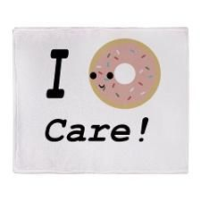 I donut care! Throw Blanket