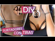 TUTORIAL SUJETADORES/ CORPIÑO CON TIRAS: Strappy Bra // DIY FACIL //AZUMAKEUP - YouTube